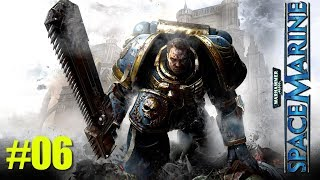 Warhammer 40,000 Space Marine Part 06   TheNoob Official