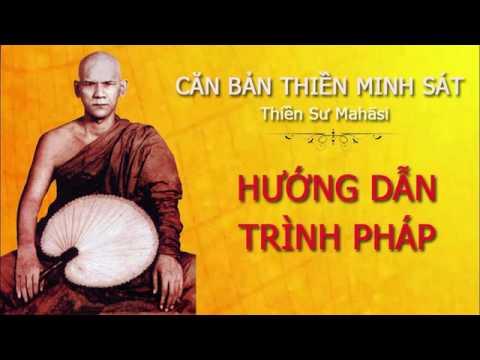 Hướng Dẫn Trình Pháp Sau Khi Thiền Vipassanā | Thiền Sư Mahāsi