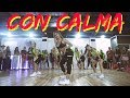 CON CALMA - Daddy Yankee & Snow | WORKSHOP | Choreography REGGAETON by Ivanna