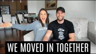 WE MOVED IN TOGETHER!