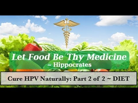 Cure HPV Naturally Within 3 Months (Part 2 of 2)