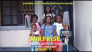 SURPRISE (Family The Honest Comedy)(Episode 72)