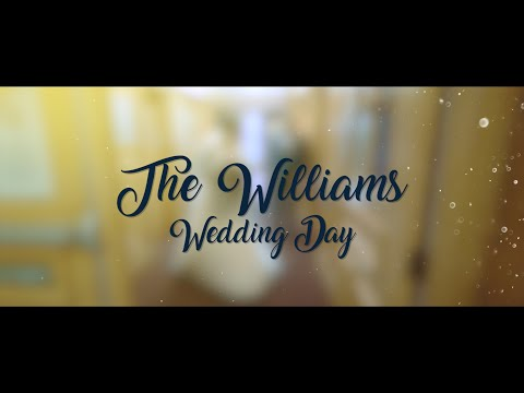 The William's Wedding Day