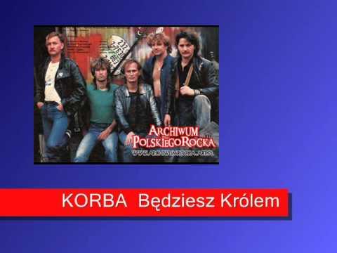 KORBA - Będziesz Królem