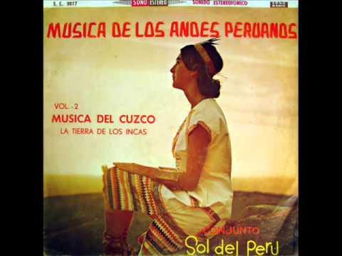 Conjunto Sol del Perú - Wayllas Tusi / Paras-shayan (canta Sipas T'ika) (1962)