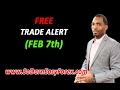 FREE Trade Alert Feb 7th - So Darn Easy Forex