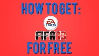 How To Get: FIFA 13 Free [PC]