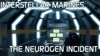 Interstellar Marines - The NeuroGen Incident - Realistic