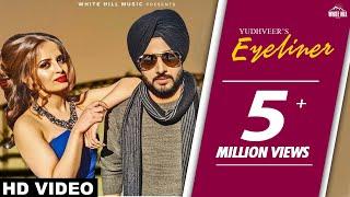 Eyeliner (Full Song) Yudhveer New Punjabi Songs 2017 Latest Punjabi Songs 2017 WHM