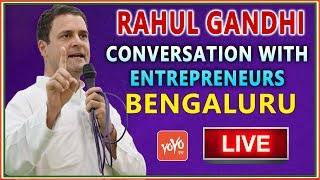 Rahul Gandhi Live | Congress President Conversation with Entrepreneurs in Bangalore | YOYO TV thumbnail