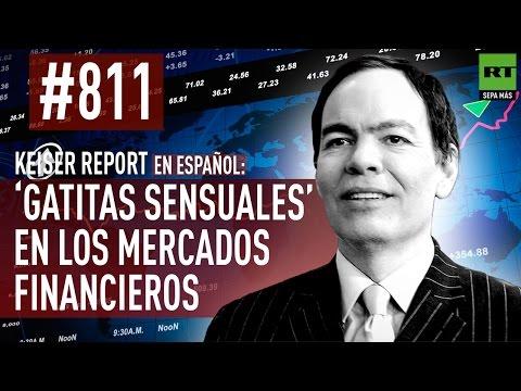 Keiser Report en español: 'Gatitas sensuales' en los mercados financieros (E811)