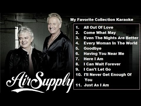 My Favorite Air Supply Karaoke Collection-1 (good sound quality)