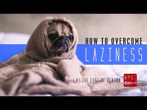 how-to-overcome-laziness-|-the-root-of-procrastination-&-lethargy