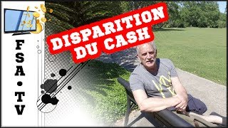 Disparition du cash 1/2