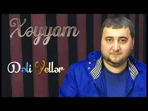 Xeyyam - Deli Yeller 2019