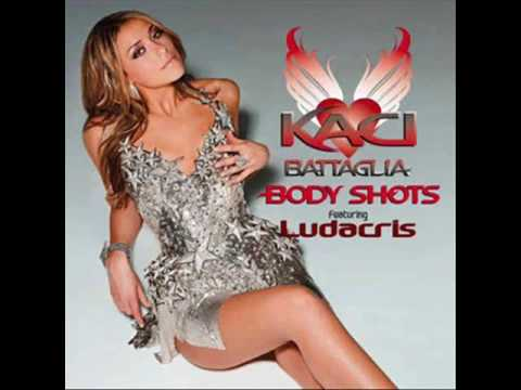 Kaci Battaglia Ft Ludacris  Body Shots REMIX