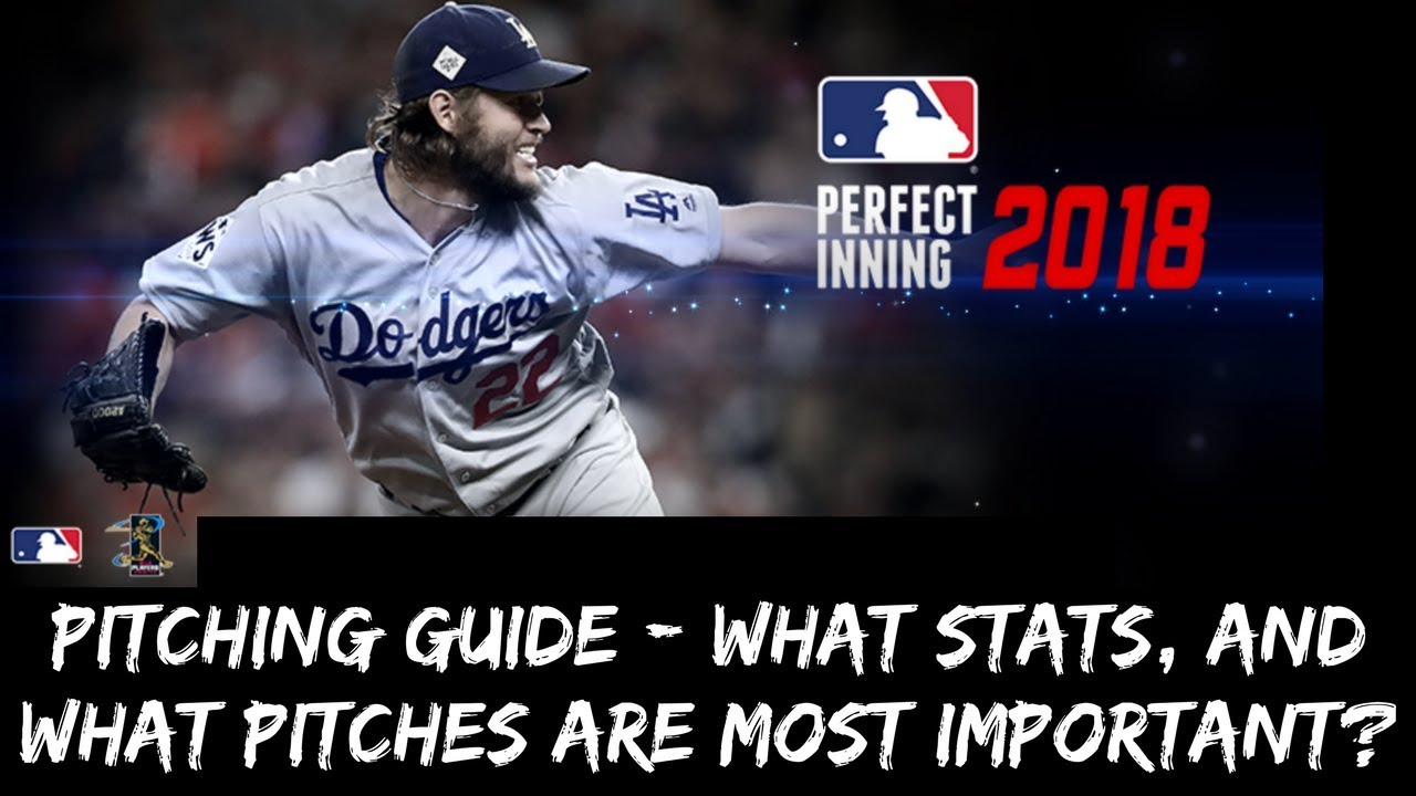 MLB PERFECT INNING 2018 - PITCHING GUIDE