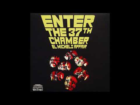 "El Michels Affair - Enter The 37th Chamber [12""]"
