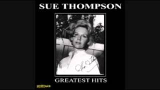 SUE THOMPSON -  If The Boy Only Knew 1962