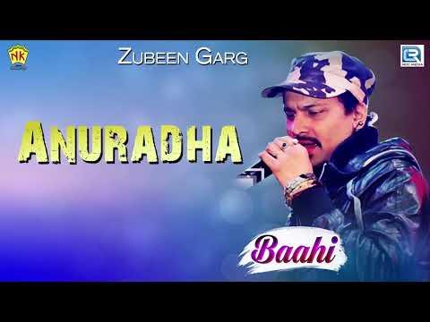 Anuradha অনুৰাধা - RECREATED   Zubeen Garg,Zublee Baruah   Baahi   Assamese Hit Song   NK Production