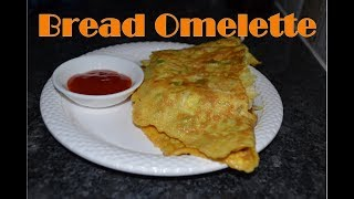 Bread Omelette Recipe || Breakfast Recipe || How to make Bread Omelette