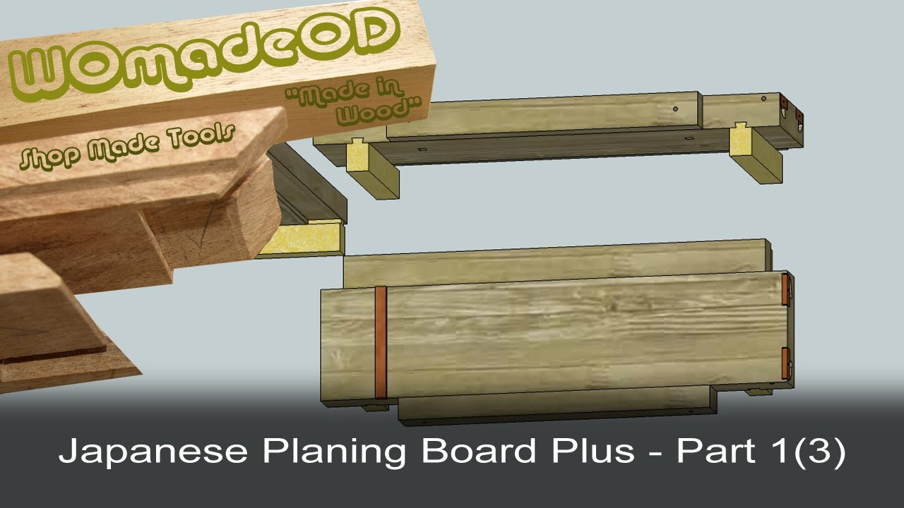 Japanese Planing Board Plus Part 1 3 Youtube