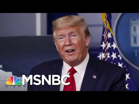 Trump: If Under 100,000 Americans Die From Coronavirus We've Done A Good Job | The 11th Hour | MSNBC