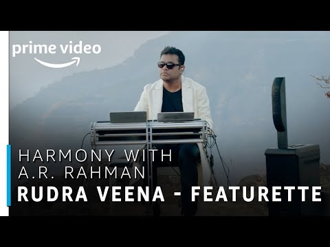Harmony with A.R Rahman | Rudra Veena - Featurette | TV Show | Prime Exclusive | Amazon Prime Video