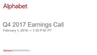 Alphabet 2017 Q4 Earnings Call