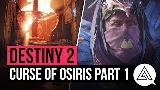 DESTINY 2 | 10 Minutes of Curse of Osiris Gameplay - Campaign Walkthrough Part 1
