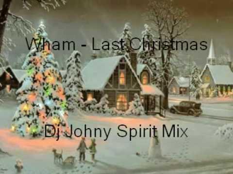 Wham - Last Christmas (Dj Johny Spirit Mix) PROMO.mpg