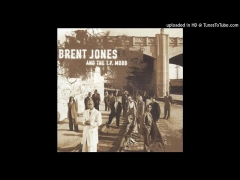 Brent Jones & The T.P. Mobb - Much Love for You(1999)