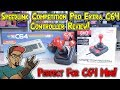 C64 Mini Is Great With A Quality Controller! SpeedLink Anniversary Edition Competition Pro Extra!