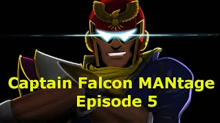 Captain Falcon MANtage - Episode 5