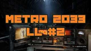 METRO 2033 Last Light #2. Стелс, Лаги. Павел, Пауки(, 2015-09-20T18:47:08.000Z)