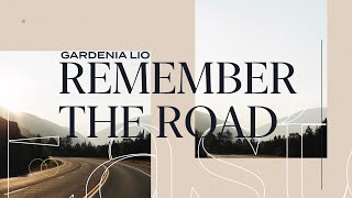 Easter Message | Remember the Road | Gardenia Lio