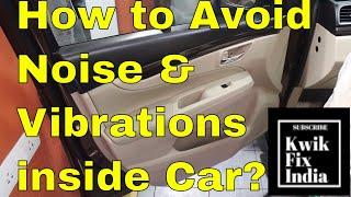 How to Avoid Road Noise & Vibrations coming into the Car?  Acoustic Solutions for Car!