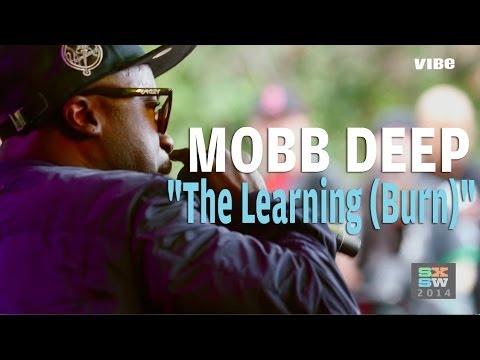 Mobb Deep - The Learning (Burn) (VIBE House of Vans SXSW Showcase)