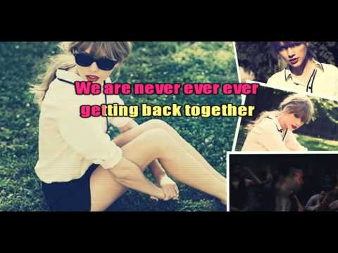 Taylor Swift We Are Never Ever Getting Back Together Karaoke
