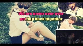 Taylor Swift We Are Never Ever Getting Back Together Karaoke Official Instrumental