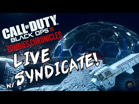 Black Ops 3: MOON - ZOMBIE CHRONICLES *LIVESTREAM* w/ Syndicate!