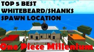 ONE PIECE MILLENIUM | TOP 5 BEST WHITEBEARD/SHANKS SPAWN LOCATION | ROBLOX ONE PIECE GAME| Bapeboi
