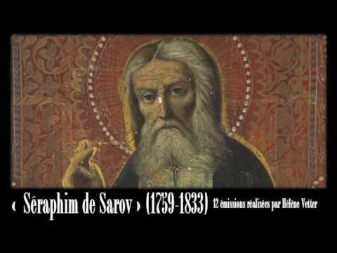 Séraphim de Sarov (1/11) Contexte et élements hagiographiques