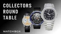 A State of the Collections: Rolex, Patek Philippe, F.P. Journe, and more | Collectors Round Table