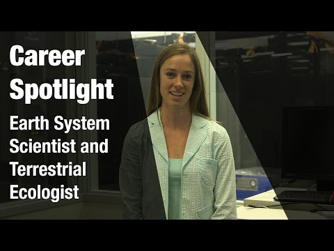Career Spotlight: Earth System Scientist and Terrestrial Ecologist