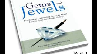 Gems and Jewels - Wise sayings, resting events & moral lessons 1/28