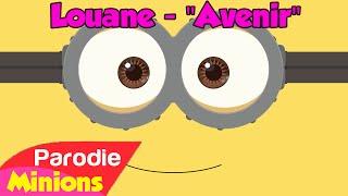 (Parodie Minions) Louane - Avenir