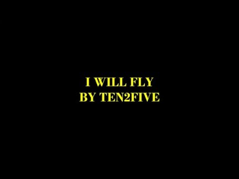 I Will Fly (Karaoke) - Ten2Five
