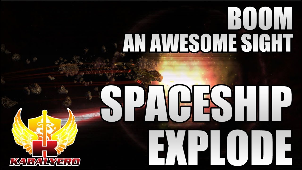 Spaceship Explode, BOOM! An Awesome Sight