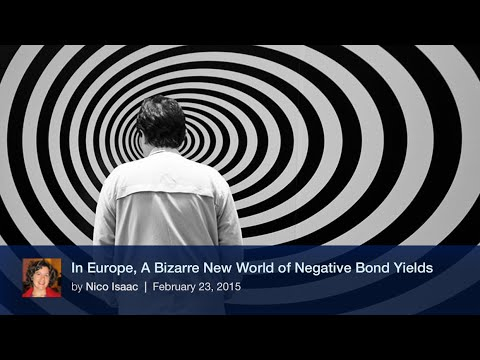 In Europe, A Bizarre New World of Negative Bond Yields